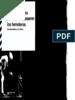 Bourdieu, P. y Passeron, J.C. (2004). Los Herederos_ Los Estudiantes y La Cultura