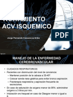Tratamiento Del Acv Isquemico_Jorge Cassanova