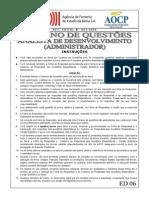 Aocp 2009 Desenbahia Analista de Desenvolvimento Administrador Prova