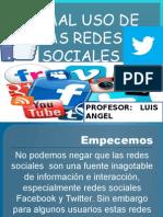 Mal Uso de Las Redes Sociales