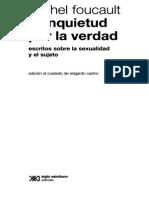 Michel Foucault - La inquietud por la verdad - escritos sobre la sexualidad y el sujeto. Edición al cuidado de Edgardo Castro.pdf