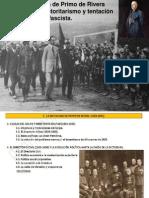 DICTADURA DE PRIMO DE RIVERA 1923-31 AUTORITARISMO Y TENTACIÓN FASCISTA