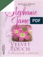 Jayne Ann Krentz (as Stephanie James) [a Novel 1982] - Velvet Touch