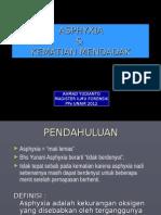 ASPHYXIA + KEMATIAN MENDADAK