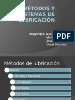 Exposicion 3. Metodos y Sistemas de Lubricación 1
