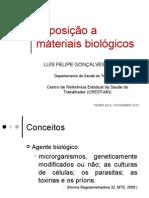 Exposição a Marial Biológico - Luis Felipe