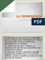 Presentación N° 17 SIDERURGIA SIDERURGIA SIDERURGIA