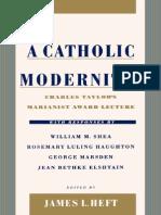 Taylor, Charles - Catholic Modernity