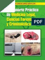 Diccionario Medicina Legal, Ciencias Forenses, Criminalística - Dr López Santillán