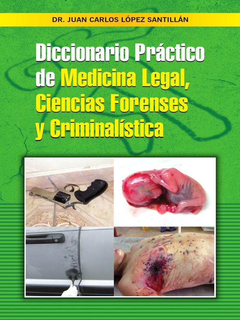 Diccionario Medicina Legal, Ciencias Forenses, Criminalística - Dr ...