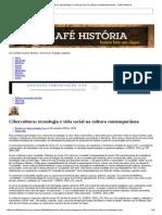 Cibercultura - Tecnologia e Vida Social Na Cultura Contemporânea - Cafe Historia