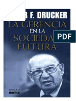 Drucker, Peter F. - La Gerencia en la Sociedad Futura.pdf