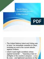 Barack Obama a War Criminal and Terrorist