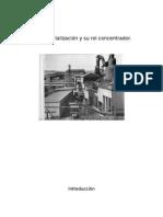 La Industrialización y Su Rol Concentrador