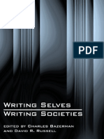 Writing Selves, Writing Societies - Charles Bazerman and David r. Russell