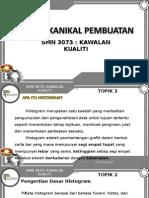 SMN 3073 TOPIK 2 HISTOGRAM.ppt