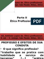 SÁ, Antônio Lopes De_Ética Profissional