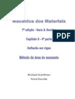 9.4 - Deflexão Em Vigas, Método Da Área Do Momento Do Livro Mecânica Dos Materiais, Gere, 7ª Edição, Exercícios Resolvidos