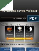 """EURONEST - Prezentare Dezbatere """"Moldova Vrea Autostrada"""" - IS AUG 2015"""