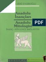 Anadolu İnançları Anadolu Mitologisi-İsmet Zeki Eyüboğlu