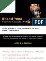Apresentação Bhakti Yoga