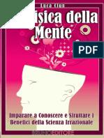 La Fisica Della Mente - Luca Clun - Bruno Editore