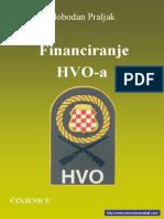 Financiranje HVO-A - Slobodan Praljak
