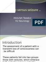 Syncope vs Seizure - A Tawakul 07 14 10