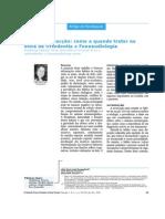 Hábitos de Sucção- Como e Quando Tratar Na Ótica Da Ortodontia x Fonoaudiologia
