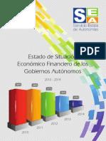 Estado de Situación Económico Financiero de los Gobiernos Autónomos (2010-2014)