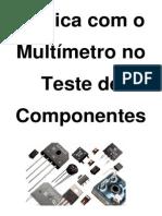 Prática Com o Multimetro No Teste de Componentes