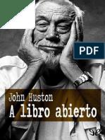 A Libro Abierto de John Huston
