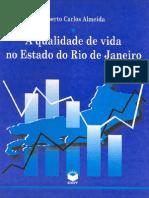Alberto Carlos Almeida -  A QUALIDADE DE VIDA NO ESTADO DO RIO DE JANEIRO.pdf