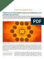 Fabrican un transistor con una molecula y varios átomos.pdf