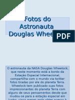 Fotos Do Astronauta Douglas_Wheelock