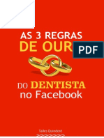 3 Regras de Ouro Do Dentista No Facebook
