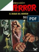 El Buque Del Horror de Silver Kane