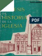 HUGHES, P. – Síntesis de Historia de La Iglesia. Herder, Barcelona, 1976