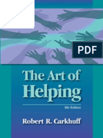 The Art of Helping Robert Carkhuff