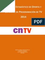 Anuario Estadístico de Oferta y Consumo 2014 CNTV