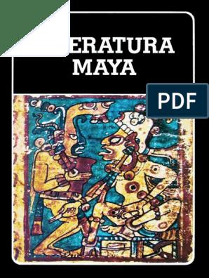 Literatura Maya | Civilización maya | Pueblos indígenas de América Central