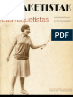 (2009) Erraketistak Las Raquetistas