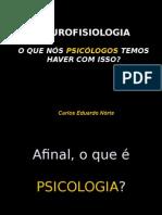 Neurosifiologia o Que Nos Psicologos Temos Haver Com Isso