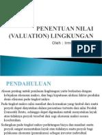 Penentuan Nilai (Valuation) Lingkungan
