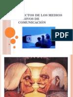 Efectos de Los Medios Masivos de Comunicación