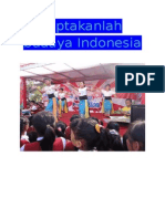 Ciptakanlah Budaya Indonesia
