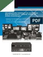 KVM Matrix Switch für Flughäfen i.R.d. Gepäckabfertigung oder Kontrollräumen zur A/V-Verteilung und HD-Video-und Peripherie-Umschaltung