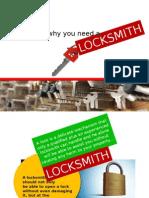 Reason Why You Need a Locksmith