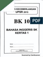 Ujian Percubaan UPSR 2015 - Terengganu - BI Kertas 1 - OTI 3 - BK10