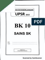 Ujian Percubaan UPSR 2015 - Terengganu - Sains - OTI 3 - BK10